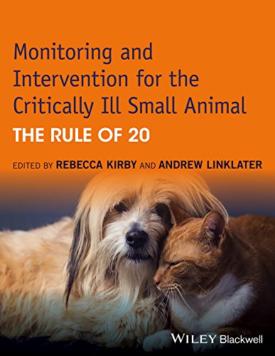 Monitoring and Intervention for the Critically Ill Small Animal: The Rule of 20 por REBECCA KIRBY