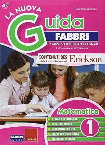 La nuova guida Fabbri. Matematica. Guida per l'insegnante della 1ª classe elementare