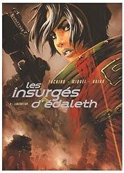 Les insurgés d'Edaleth, Tome 3 : Libération