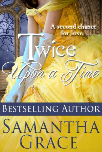 Twice Upon a Time (A Duke of Danby Novella: Halliday Sisters Book Book 1)