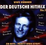 Uwe Hübner's Der Deutsche Hitmix No. 1: 50 Hits - Party Non Stop ! -