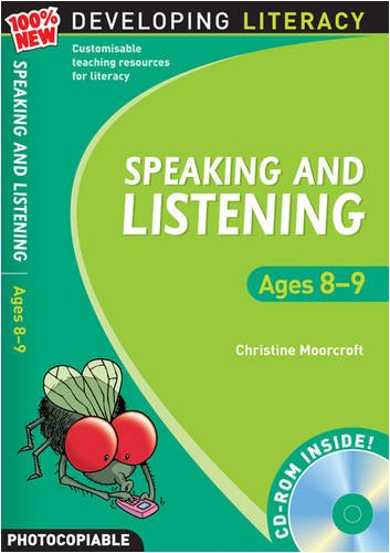 Speaking and Listening: Ages 8-9 (100% New Developing Literacy)
