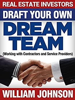 Real estate investors draft your own dream team working for Being your own contractor