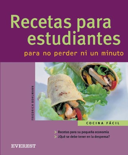 Recetas para estudiantes. Para no perder ni un minuto (Cocina fácil) (Para Cocina Ni??os)