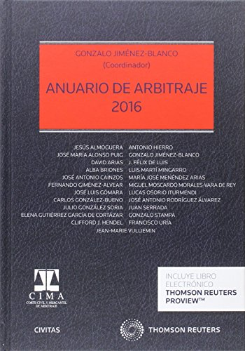 Anuario de arbitraje 2016 (Estudios y Comentarios de Legislación)