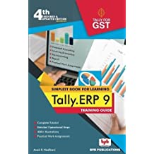 TALLY ERP 9 TRAINING GUIDE - 4TH REVISED & UPDATED EDITION