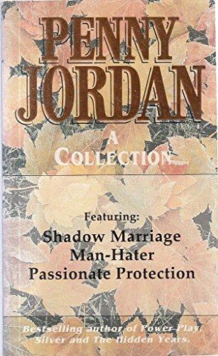 PDF Penny Jordan Omnibus: Shadow Marriage, Man-hater, Passionate
