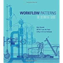 Workflow Patterns – The Definitive Guide