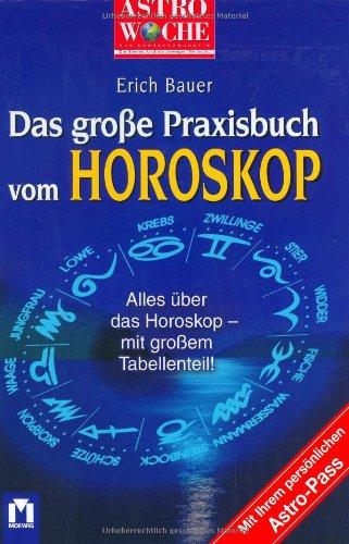 Astrowoche: Das grosse Praxisbuch vom Horoskop