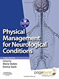 Physical Management for Neurological Conditions: [Formerly Physical Management in Neurological Rehabilitation] (Physiotherapy Essentials)