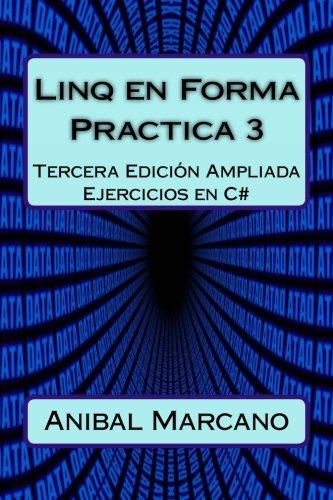 Linq en Forma Practica 3: Tercera Edición Apliada