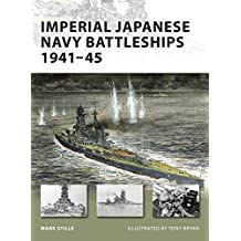 Imperial Japanese Navy Battleships 1941-45 (New Vanguard, Band 146)