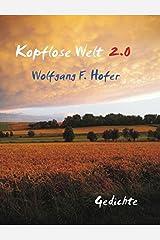 Kopflose Welt 2.0: Gedichte Taschenbuch