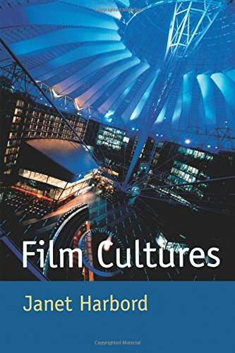 Film Cultures: Production, Distribution and Consumption