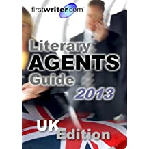 Literary Agents Guide 2013: UK Edition