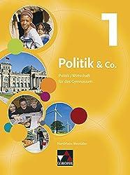 Politik & Co. - Nordrhein-Westfalen / Politik & Co. NRW 1: Politik/Wirtschaft für das Gymnasium / Für die Jahrgangsstufen 5/6
