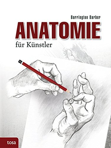 Anatomie für Künstler: Das Standardwerk zur zeichnerischen Darstellung des menschl. Körpers (Künstler Körper)