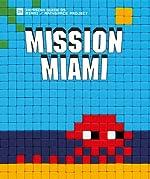 Mission Miami de Control P