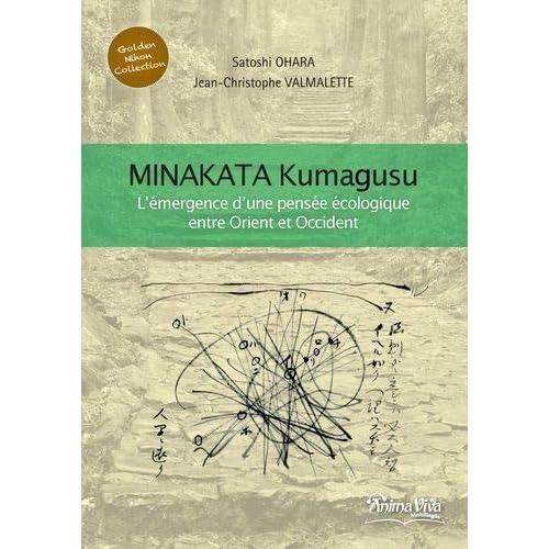Minakata Kumagusu : L'émergence d'une écologie entre Occident et Orient
