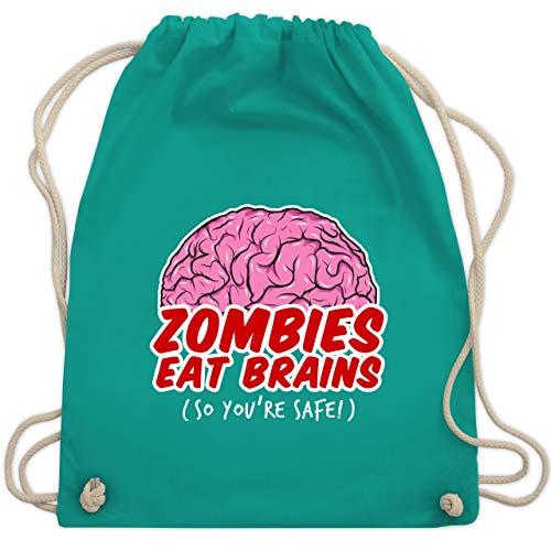Halloween - Zombies eat Brains - so you´re safe! - Unisize - Türkis - WM110 - Turnbeutel & Gym Bag (2019 Zombie-marke Halloween)