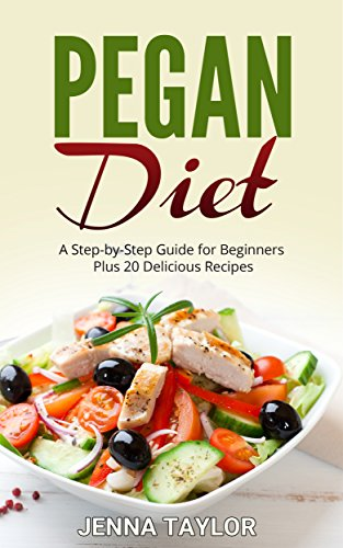 pegan diet: a step-by-step guide for beginners plus 20 delicious recipes (english edition)