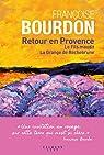 Retour en Provence  par Bourdon