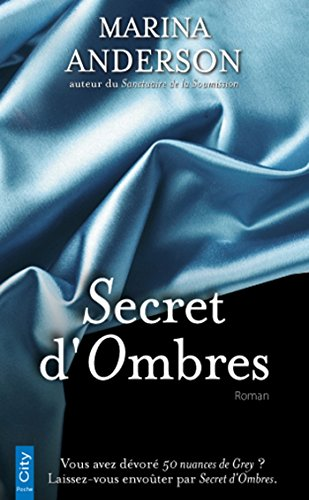 Secret d'Ombres (French Edition)