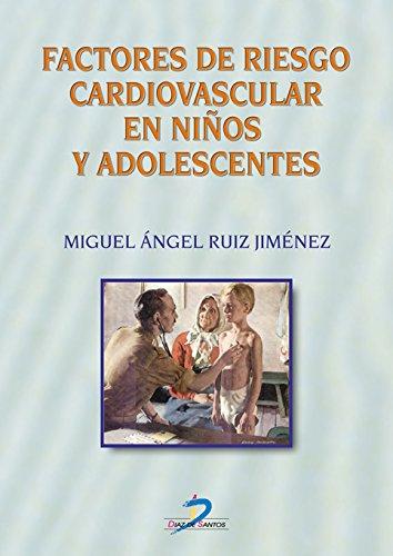 Factores de riesgo cardiovascular en niños y adolescentes por Miguel A. Ruiz Jiménez