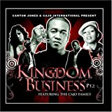 Kingdom Business 2 by Canton^Coco Brother Jones (2009-08-05)