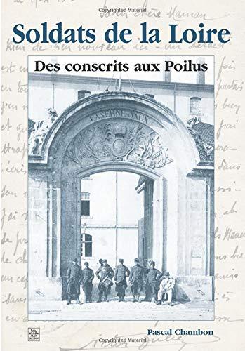 Soldats de la Loire