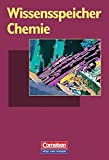 Wissensspeicher: Chemie: Nachschlagewerk