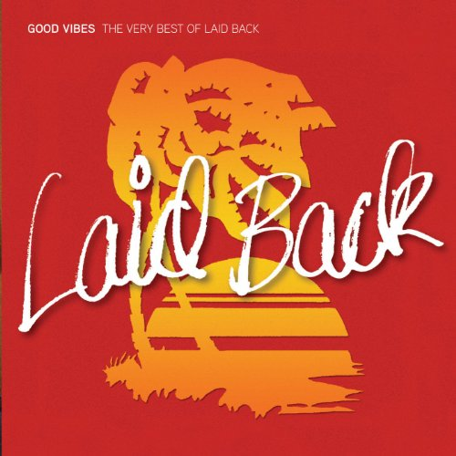 Good Vibes - The Very Best Of Laid Back