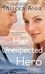 Her Unexpected Hero (Unexpected Heroes) by Melody Anne (2015-02-24)