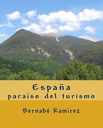 España paraiso del Turismo par Bernabé Ramírez