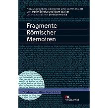 Fragmente Römischer Memoiren (Studien zur Alten Geschichte, Band 18)