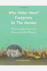 Who Hides Here?: Footprints In The Garden: Volume 1 Paperback