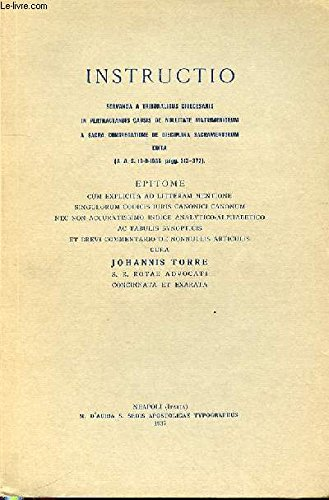 INSTRUCTIO SERVANDA A TRIBUNALIBUS DIOCESANIS IN PERTRACTANDIS CAUSIS DE NULLTATE MATRIMONIORUM A SACRA CONGREGATIONE DE DISCIPLINA SACRAMENTORUM EDITA