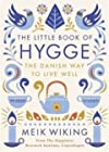 The Little Book of Hygge - The Danish Way of Live Well