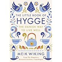 The Little Book of Hygge: The Danish