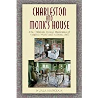 [(Charleston and Monk's House: The Intimate House Museums of Virginia