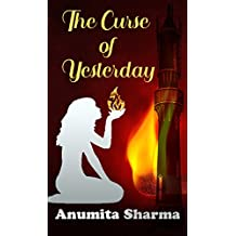 The Curse of Yesterday