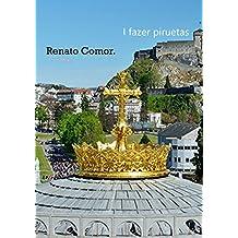 I fazer piruetas (Portuguese Edition)