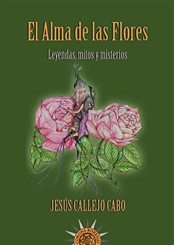 Alma De Las Flores, El por Callejo