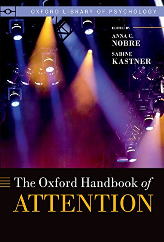 The Oxford Handbook of Attention (Oxford Library of Psychology) PDF Descarga gratuita