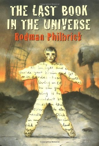 The Last Book In The Universe by Rodman Philbrick (2000-11-01)