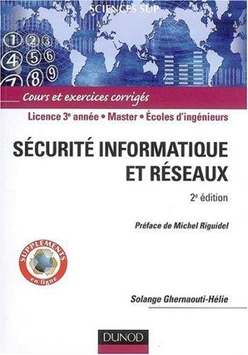 Sécurité informatique et réseaux par Solange Ghernaouti-Hélie
