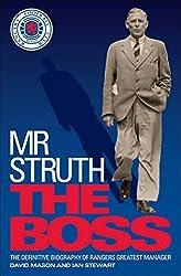 Mr Struth: The Boss by David Mason (2014-07-03)