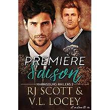 Première Saison: Romance de hockey (Harrisburg Railers t. 2)