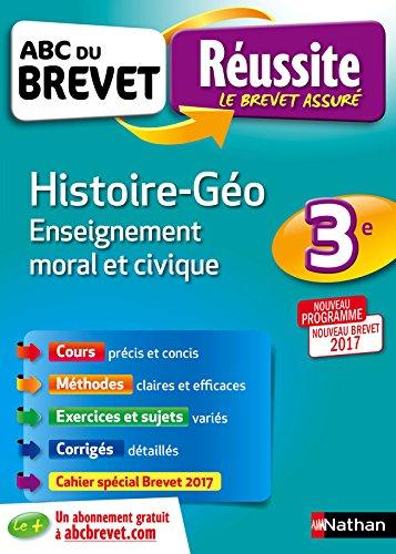 ABC du BREVET Russite Histoire - Gographie - Enseignement Moral et Civique 3e