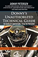 Volume I: The Twin Cam is the updated first volume of Petersen's long-awaited Donny's Unauthorized Technical Guide to Harley-Davidson, 1936 to Present series. This twelve-volume series by the dean of motorcycle technology examines the theory, desi...